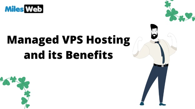 Managed VPS Hosting and its Benefits